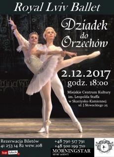 DZIADEK DO ORZECHÓW - ROYAL LVIV BALLET w MCK Skarżysko