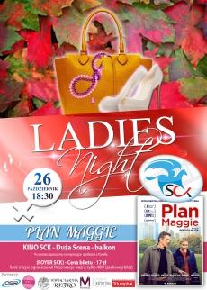 Ladies Night: Plan Maggie