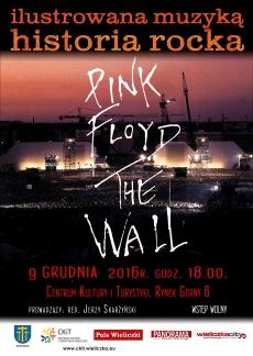 "ILUSTROWANA MUZYKĄ HISTORIA ROCKA: Pink Floyd ""The Wall"""