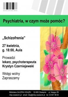 Psychiatria, w czym może pomóc? Schizofrenia