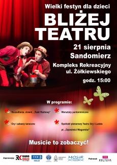 Bliżej Teatru - wielki festyn dla dzieci