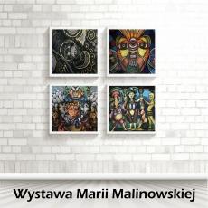 Wystawa Marii Malinowskiej