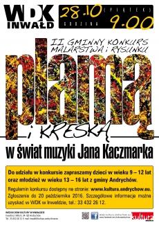 """II Gminny Konkurs Malarstwa i Rysunku – """"Plamą i kreską w świat muzyki Jana Kaczmarka"""""""