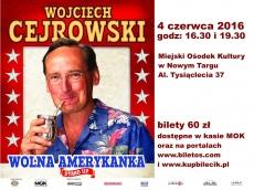 """Stand Up Wojciecha Cejrowskiego """"Wolna Amerykanka"""""""