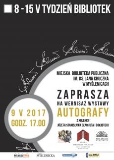 """Miejska Biblioteka Publiczna im. ks. Jana Kruczka w Myślenicach: Wystawa """"Autografy"""""""