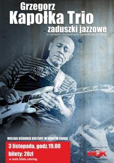 Grzegorz Kapołka Trio w MOK