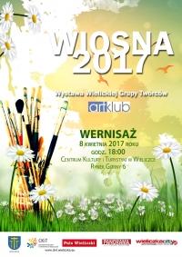WERNISAŻ ART-KLUBU: WIOSNA 2017