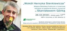 """""""Wokół Henryka Sienkiewicza"""" ze Stanisławem Górką"""