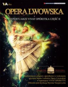 Opera Lwowska - VIVAT OPERETTA cz. II