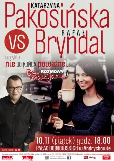 Rozmowy bez makijażu: Katarzyna Pakosińska vs. Rafał Bryndal - ODWOŁANE