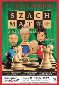 """"""" SZACH MAT"""" Teatru Capitol z cyklu EWENEMENT 2017 Stargardzkie Spotkania Teatralne"""