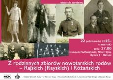 """""""Z rodzinnych zbiorów nowotarskich rodów - Rajskich (Rayskich) i Różańskich"""""""