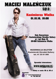 Koncert Macieja Maleńczuka w Kazimierzy Wielkiej