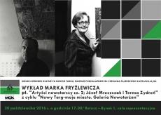 """Wykład Marka Fryźlewicza """"Artyści nowotarscy cz.2. Józef Mroszczak i Teresa Zydroń"""""""